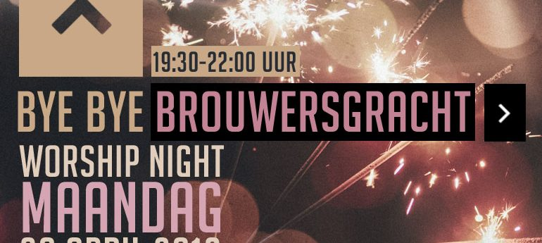 Dag Dag Brouwersgracht – Aanbiddingsavond